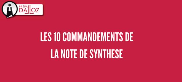 Les 10 commandements de la note de synthèse.